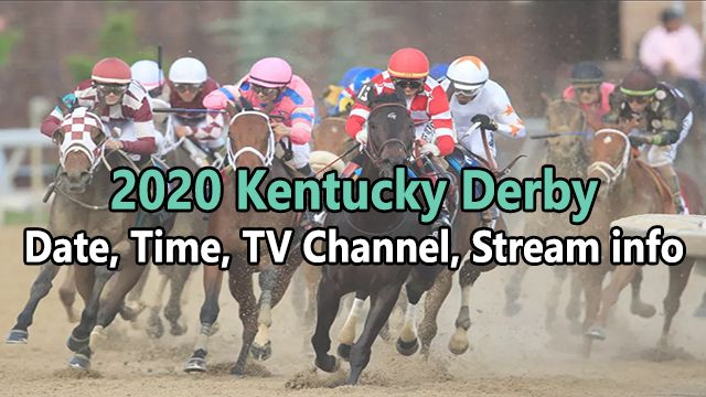 Kentucky Derby 2020 Date and time, TV Coverage and Live Stream